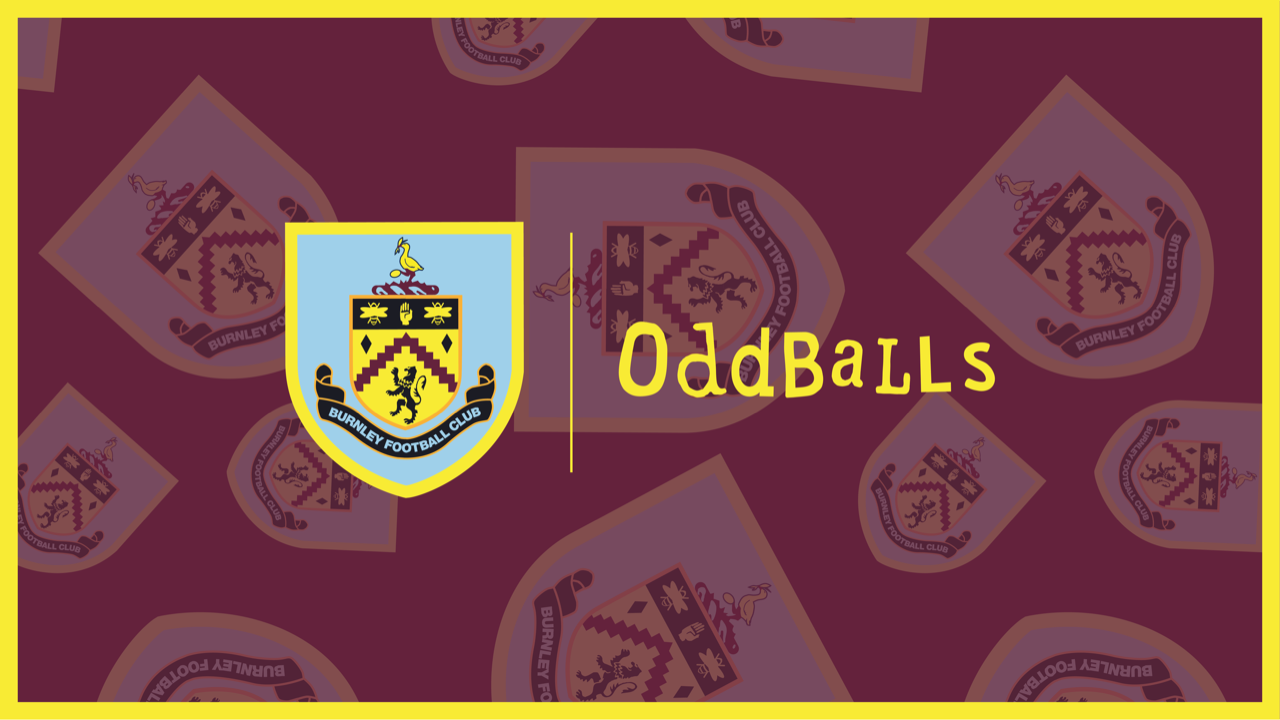 BURNLEY FC x ODDBALLS