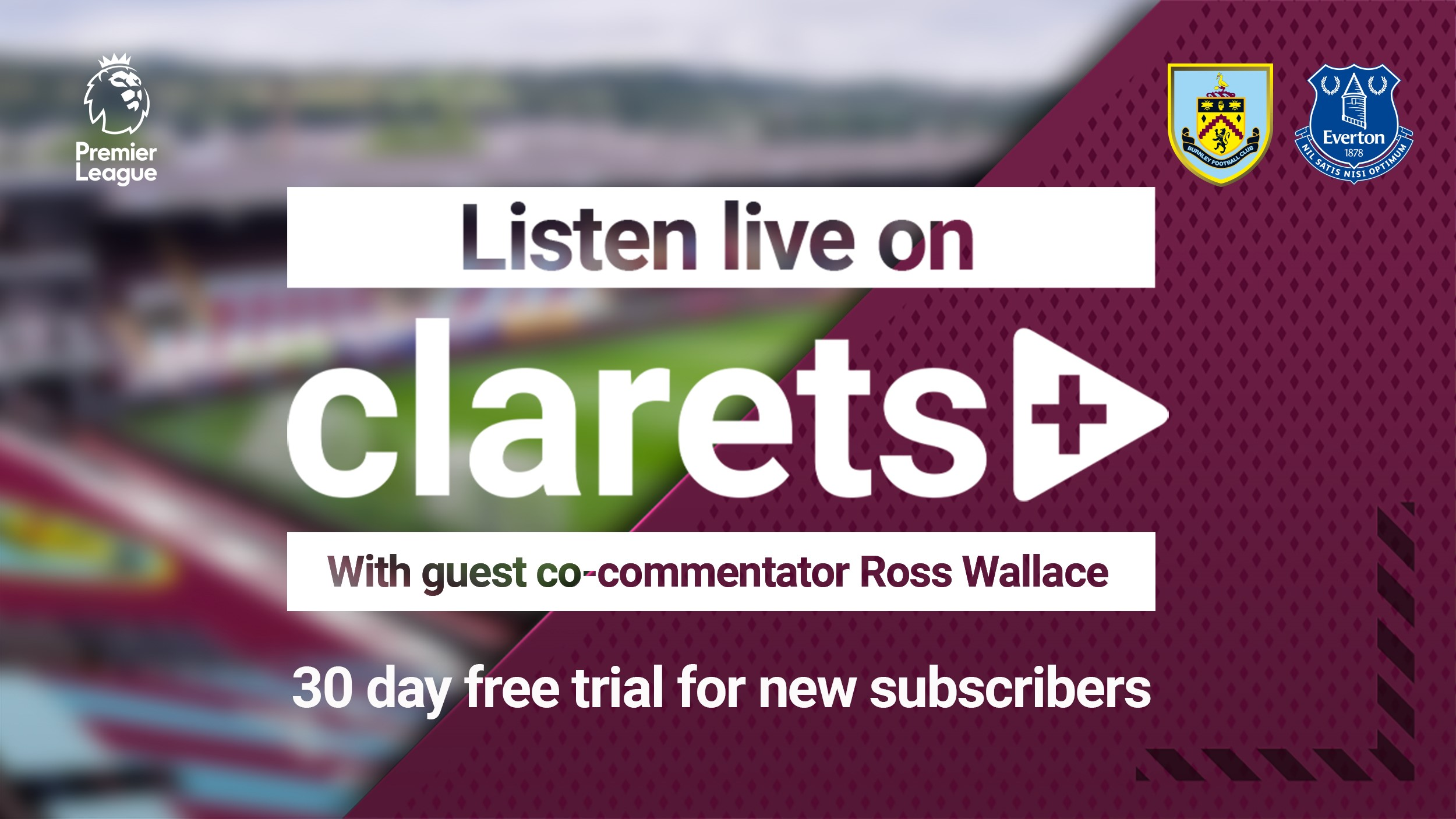 LISTEN LIVE: Clarets Welcome Toffees To Turf Moor